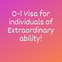 O-1 Visa for Individuals of Extraordinary ability